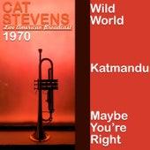 Cat Stevens - Live American Broadcast - 1970 (Live) von Yusuf / Cat Stevens