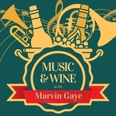 Music & Wine with Marvin Gaye de Marvin Gaye