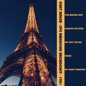 Chet Baker - Live American Broadcast - 1981 (Live) von Chet Baker