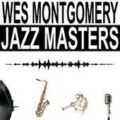 Jazz Masters by Wes Montgomery