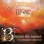 Beyond the Sunset (The Romantic Collection) by Blackmore's Night