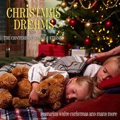 Christmas Dreams With The Canterbury Choir & Strings - Featuring