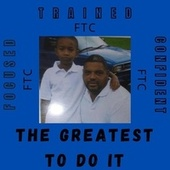 The Greatest To Do It by Lil Ray