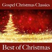 Gospel Christmas Classics: Best of Christmas von Various Artists