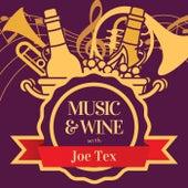 Music & Wine with Joe Tex by Joe Tex