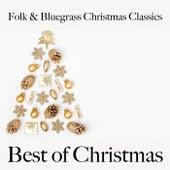 Folk & Bluegrass Christmas Classics: Best of Christmas von Various Artists