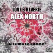 Love's Reverie von Alex North