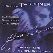 Gerhard Taschner: Samtliche Schellack-Aufnahmen (1941-1944, 1948) von Various Artists