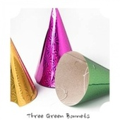 Three Green Bonnets by Various Artists