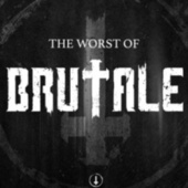 The worst of Brutale by VVAA