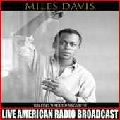 Walking Through Nazareth (Live) von Miles Davis