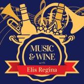 Music & Wine with Elis Regina von Elis Regina