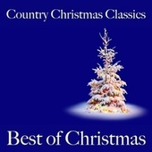 Country Christmas Classics: Best of Christmas von Various Artists