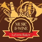 Music & Wine with Lavern Baker by Lavern Baker