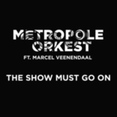 The Show Must Go On (Ft. ZO! Gospel Choir) de Metropole Orkest