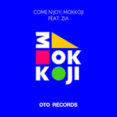 COME N JOY, MOKKOJI by Oto Records