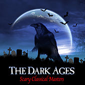 The Dark Ages - Scary Classical Masters de Various Artists