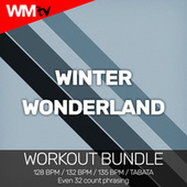 Winter Wonderland (Workout Bundle / Even 32 Count Phrasing) de Workout Music Tv