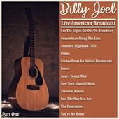 Billy Joel - Live American Broadcast - Part One (Live) by Billy Joel