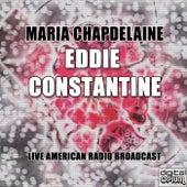 Maria Chapdelaine by Eddie Constantine