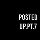 Posted Up, Pt. 7 de Hip Hop Construction Co.