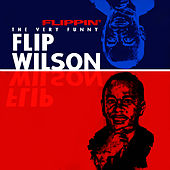 Flippin' - The Very Funny Flip Wilson by Flip Wilson