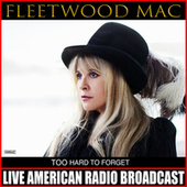 To Hard To Forget (Live) von Fleetwood Mac
