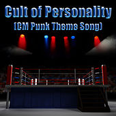 Cult of Personality (CM Punk Theme Song) - Single von Living Colour