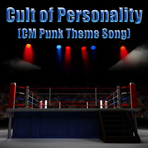 Cult of Personality (CM Punk Theme Song) - Single by Living Colour
