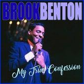 My True Confession by Brook Benton