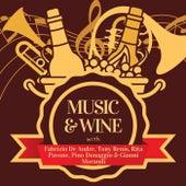Music & Wine with Fabrizio De Andre, Tony Renis, Rita Pavone, Pino Donaggio & Gianni Morandi de Fabrizio De André