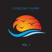 Lockdown Lounge, Vol. 1 de Various Artists
