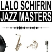 Jazz Masters by Lalo Schifrin