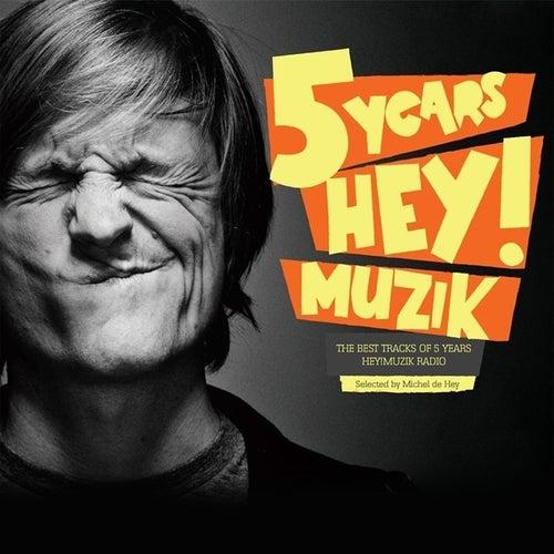 5 Years Hey! Muzik by Various Artists