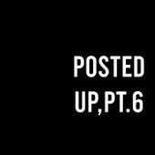 Posted Up, Pt. 6 de Hip Hop Construction Co.