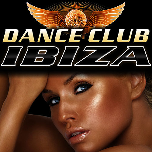 Dance Club Ibiza by Dance DJ & Company