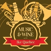 Music & Wine with Ike Quebec van Ike Quebec