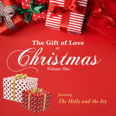 The Gift Of Love At Christmas - Featuring