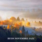 Buon novembre Jazz (Caffè jazz positivo e musica Bossa Nova) von Artisti Vari