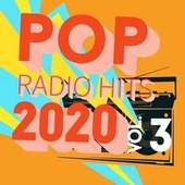 Pop Radio Hits 2020, Vol. 3 by Various Artists