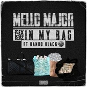 IN MY BAG by Mello Major