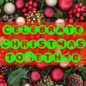 Celebrate Christmas Together de Various Artists