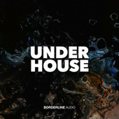 UNDERHOUSE by Various Artists