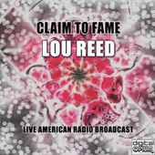 Claim To Fame (Live) von Lou Reed