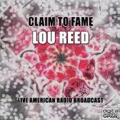 Claim To Fame (Live) de Lou Reed