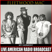 My Harmony (Live) von Fleetwood Mac