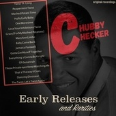 Chubby Checker: Early Releases & Rarities von Chubby Checker