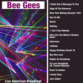 The Bee Gees - Live American Broadcast (Live) von Bee Gees