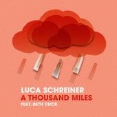 A Thousand Miles von Luca Schreiner