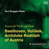 Beethoven, Voříšek, Archduke & Rudolph of Austria: Sonatas for Violin and Piano de Duo Brüggen-Plank